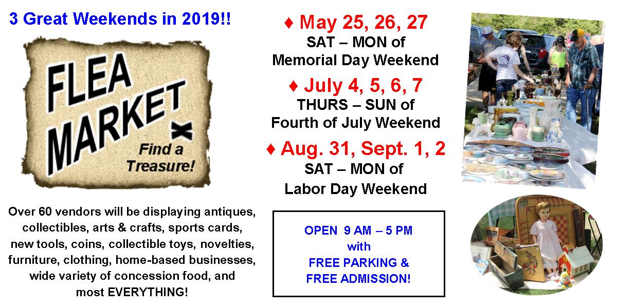 Flea Markets: Memorial Day, 4th of July, Labor Day weekends